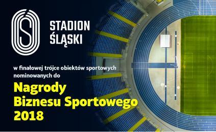 Stadion Śląski z szansą na Nagrodę Biznesu Sportowego
