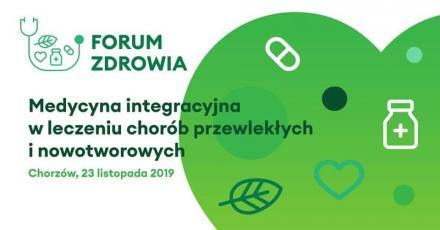 Forum Zdrowia - Konferencja Naukowa w Chorzowie