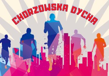 Chorzowska Dycha - biegnij z nami!