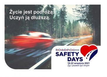 Dni Bezpieczeństwa Ruchu Drogowego - Żyj i pozwól żyć innym