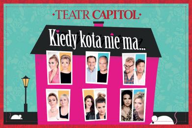 """Już 25 października w Teatrze Rozrywki odbędzie się spektaklpt. """"Kiedy kota nie ma..."""""""